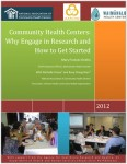 Community Health Centers: Why Engage in Research and How to Get